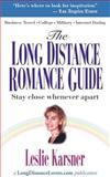 The Long Distance Romance Guide, Leslie Karsner, 0595091814