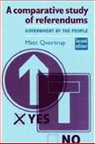 A Comparative Study of Referendums : Government by the People, Qvortrup, Matt, 071907181X