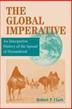 Global Imperative, Robert P. Clark, 0813331811
