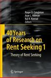 40 Years of Research on Rent Seeking, Congleton, Roger D., 3540791817