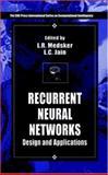 Recurrent Neural Networks : Design and Applications, Medsker, L. R. and Jain, L. C., 0849371813