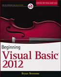 Beginning Visual Basic 2012, Bryan Newsome, 1118311817