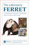 The Laboratory Ferret, Charles Matchett and Sonya P. Swing, 1439861811