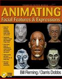 Animating Facial Features and Expressions, Fleming, Bill, 1886801819