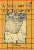 A Way into the Old Testament, Biggs, Charles and Grant-Henderson, Anna, 1920691812