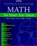 Math for Smart Test-Takers, Mark Alan Stewart, 0028621816