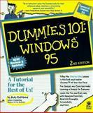 Dummies 101 : Windows 95, Rathbone, Andy, 076450181X