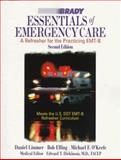 Essentials of Emergency Care, Limmer, Daniel and Elling, Robert, 0835951812