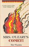 Mrs. O'Leary's Comet, Mel Waskin, 0897331818