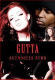 Gutta Publications Presents Gutta, Authoress Redd, 1482701812