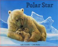 Polar Star, Sally Grindley, 1561451819