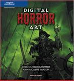 Digital Horror Art : Creating Chilling Horror and Macabre Imagery, McKenna, Martin, 1598631810