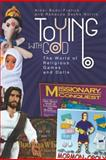 Toying with God, Nikki Bado-Fralick and Rebecca Sachs Norris, 1602581819