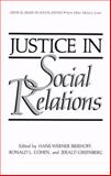 Justice in Social Relations, Bierhoff, H. W. and Cohen, R. L., 030642181X