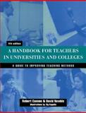 A Handbook for Teachers in Universities and Colleges : A Guide to Improving Teaching Methods, Newble, David I. and Cannon, Robert, 0749431814