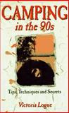 Camping in the 90's, Victoria Logue, 0897321812