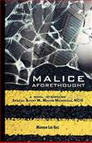 Malice Aforethough, Mathew Lee Gill, 0981611818