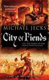 City of Fiends, Michael Jecks, 1471111814