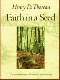 Faith in a Seed, Henry D. Thoreau, 1559631813