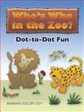 Who's Who in the Zoo?, Barbara Soloff Levy, 0486461815