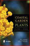 Coastal Garden Plants, Roy Heizer, 0764341812