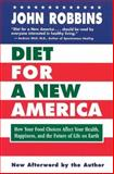 Diet for a New America, John Robbins, 0915811812
