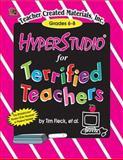 HyperStudio for Terrified Teachers, Tim Fleck, 1576901815