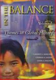 In the Balance : A Thematic Global History, Goucher, Candice L. and Le Guin, Charles A., 0070241813