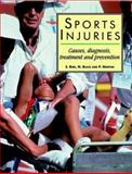 Sports Injuries : Causes, Diagnosis, Treatment and Prevention, Bird, Stephen R. and Black, Neil, 0748731814