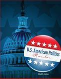 U. S. American Politics Reader, Joslyn, Mark, 0757571816