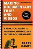 Making Documentary Films and Videos, Barry Hampe, 080508181X