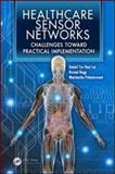 Healthcare Sensor Networks, , 143982181X