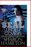 SEAL under Covers, Sharon Hamilton, 1492291811
