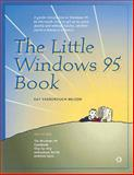 The Little Windows 95 Book, Nelson, Kay Yarborough, 1566091810
