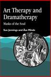 Art Therapy and Dramatherapy 9781853021817
