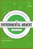 The Environmental Moment, 1968-1972, , 029599181X