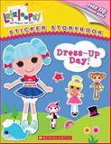 Lalaloopsy: Dress-Up Day!, Scholastic, 0545531810