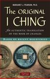 The Original I Ching, Margaret J. Pearson, 0804841810