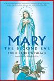 Mary, the Second Eve, Newman, John Henry, 0895551810