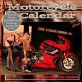 Heels and Wheels Motorcycles 2008 Wall Calendar : 2008 12 Month Calendar, , 097789181X