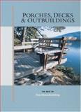 Porches, Decks and Outbuildings, Fine Homebuilding Staff, 156158181X