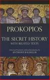The Secret History : With Related Texts, Prokopios, 1603841814