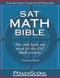 PowerScore SAT Math Bible, Victoria Wood, 0982661819