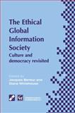 An Ethical Global Information Society : Culture and Democracy Revisited, , 1475751818