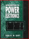 Introduction to Power Electronics, Hart, Daniel W., 0023511826