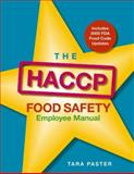 The HACCP Food Safety Employee Manual, Paster, Tara, 0471781827