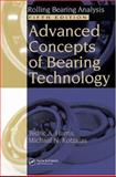Advanced Concepts of Bearing Technology, Harris, Tedric A. and Kotzalas, Michael N., 0849371821