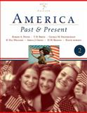 America Vol. 2 : Past and Present since 1865, Fredrickson, George M. and Divine, Robert A., 0321421825