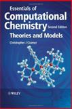 Essentials of Computational Chemistry : Theories and Models, Cramer, Christopher J., 0470091827