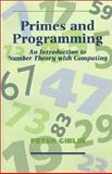 Primes and Programming : Computers and Number Theory, Giblin, Peter J., 0521401828